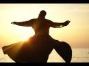 Суфийская трансовая музыка: мелодия звучащая у врат Небес