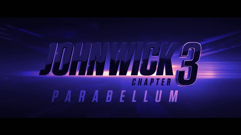 John Wick Chapter 3 - Parabellum (2019 Movie) Official Trailer – Keanu Reeves, Halle Berry
