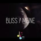 Bliss альбом Meine