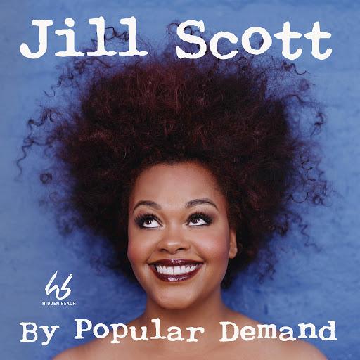 Jill Scott альбом By Popular Demand (Remastered)