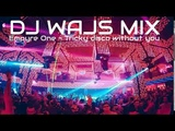 EMPYRE ONE - TRICKY DISCO WITHOUT YOU (DJ WAJS VIP 2018 REMIX) HEAVEN LESZNO