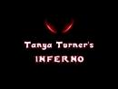 Tanya Turner's INFERNO