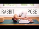 RABBIT POSE - Sasangasana - 15 Minute Yoga Practice