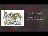 Foster The People - Pumped Up Kids (Ansel Salikhov Remix)