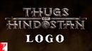 Thugs of Hindostan - Logo Amitabh Bachchan Aamir Khan Katrina Kaif Fatima Sana Shaikh