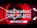 DJ MNS vs. E-MaxX - Pump My Bass Rework (Bulljay Remix)