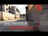 CIS:GO - CyberFocus Matchmaking Ace 1 vs 5