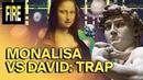 LUK AT MIH - Mona Lisa VS David. Gracias a este trap sabemos de quién se ríe La Gioconda