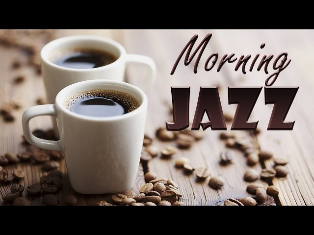 HAPPY Music - Coffee Morning Jazz Bossa Nova - The Best SUMMER Music