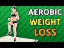 Aerobic Workout For Weight Loss