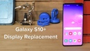 Samsung S10 Display Replacement and Reassembly