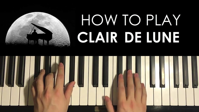 HOW TO PLAY Clair De Lune by Debussy Piano Tutorial Lesson