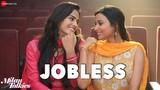 Jobless Milan Talkies Akriti Kakar, Sukriti &amp Prakriti Shraddha Srinath, Reecha S &amp Ali Fazal