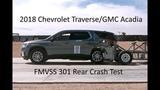 2018-2019 Chevrolet TraverseGMC Acadia FMVSS 301 Rear Crash Test (50 Mph)