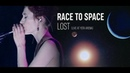 RACE TO SPACE - Lost live at Yota Arena