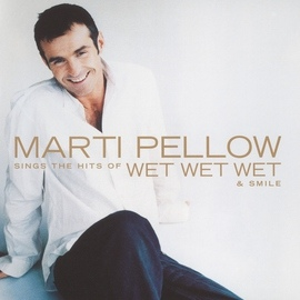Marti Pellow альбом Marti Pellow Sings The Hits Of Wet Wet Wet And Smile