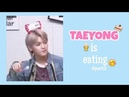 Taeyong is eating - part3