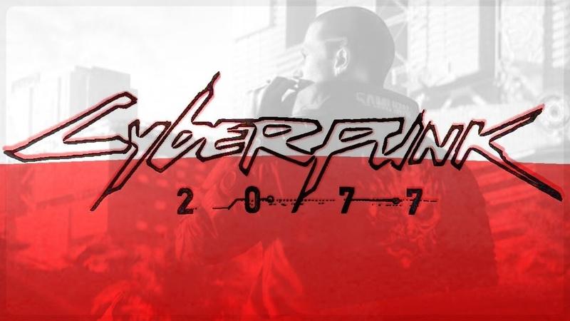 Cyberpunk 2077 - Polish edition trailer