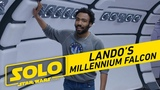 Solo A Star Wars Story Tour The Millennium Falcon with Donald Glover