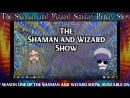 The Shaman and Wizard Sunday Replay Show