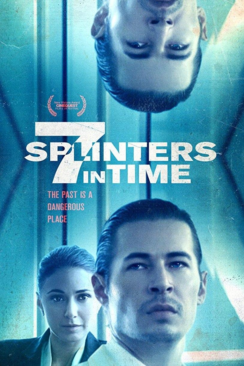 7 осколков во времени / 7 Splinters in Time