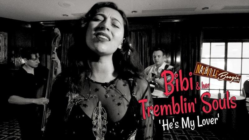 'He's My Lover' BIBI HER TREMBLIN' SOULS (Nashville Boogie) BOPFLIX sessions