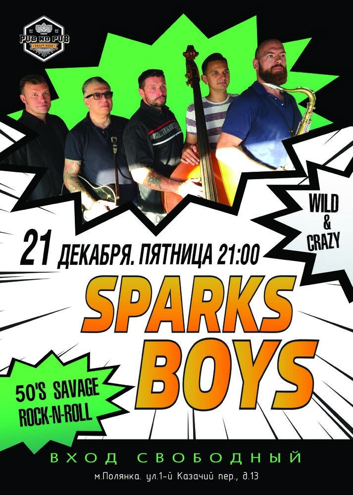 21.12 The Sparks Boys в Pub no Pub!
