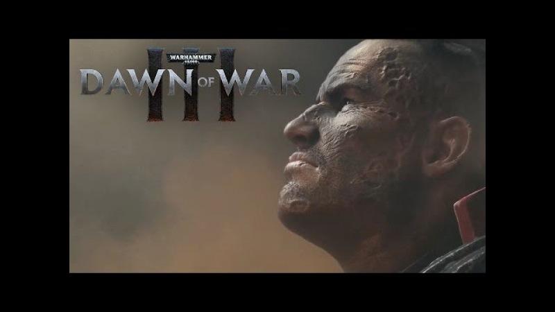 Warhammer 40 000 Dawn of War III Announcement Trailer