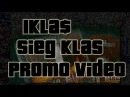 1 KLAS SIEG KLA$ PROMO VIDEO