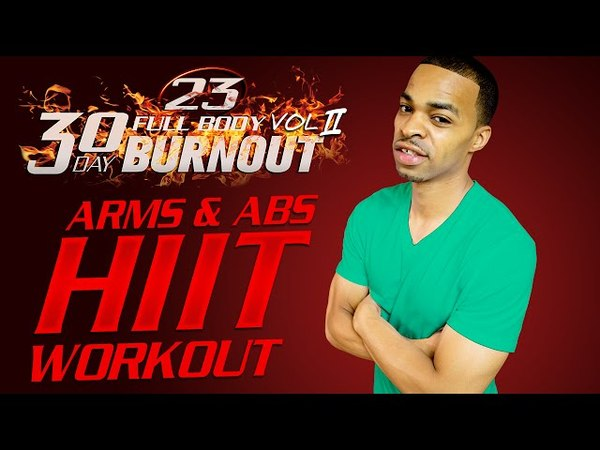 45 Min. Arms Abs Toning HIIT Workout | Day 23 - 30 Day Full Body Burnout Vol. 2