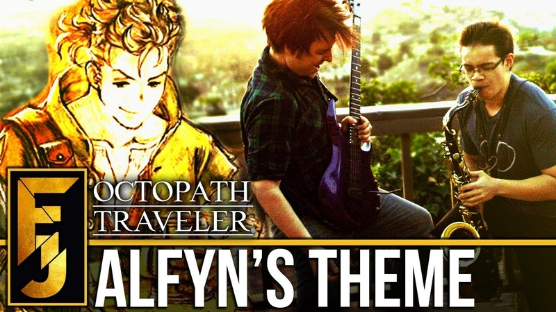 Octopath Traveler Alfyn's Theme Sax Guitar Cover feat insaneintherainmusic FamilyJules