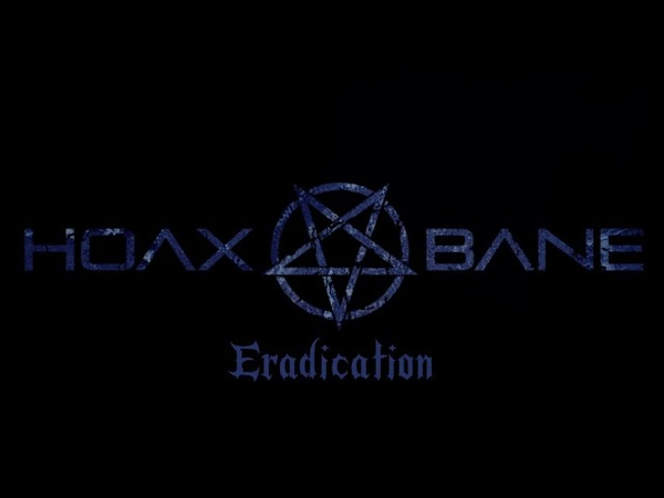 HOAXBANE - Eradication (Official release)
