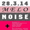 Концерт-Дискуссия. MELONOISE+