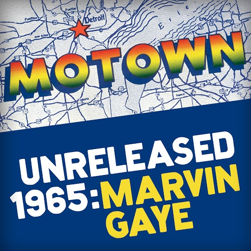 Marvin Gaye альбом Motown Unreleased 1965: Marvin Gaye