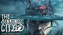 The Sinking City - Locations Gameplay Trailer
