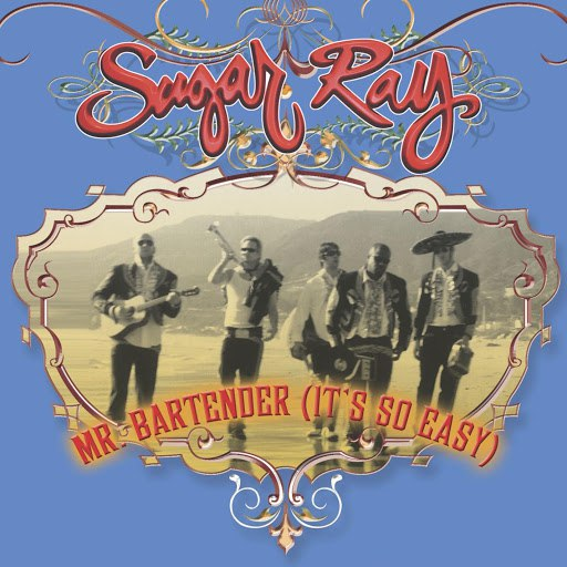Sugar Ray альбом (Mr. Bartender) It's So Easy