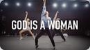 God Is A Woman - Ariana Grande / Gosh Choreography