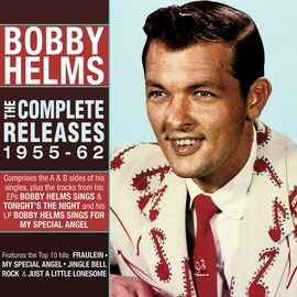 Bobby Helms альбом The Complete Releases 1955-62