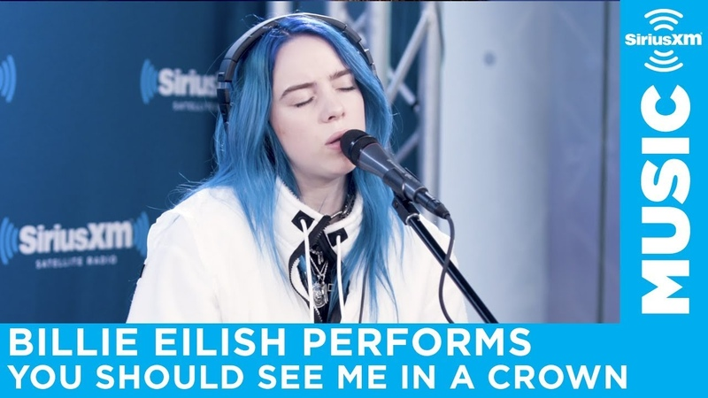 Billie Eilish - You Should See Me In A Crown [Live @ SiriusXM]