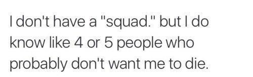 """- У меня нет """"компашки"""", но я знаю 4 или 5 людей, которые наверняка не хотели бы..."""