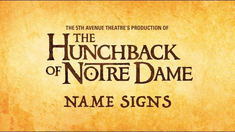 Name Signs in The Hunchback of Notre Dame at The 5th Avenue Theatre