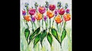 DA70 Acrylic Swiping w/ Abstract Colorful Flowers and Grass with Sandra Lett 060218