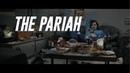THE PARIAH - Silent Birds Official Video