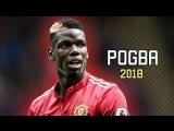 Paul Pogba - Gods Plan - Sublime Skills Goals - 2018 - HD