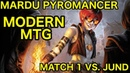 MODERN Mardu Pyromancer vs Jund Deck Tech Match 1