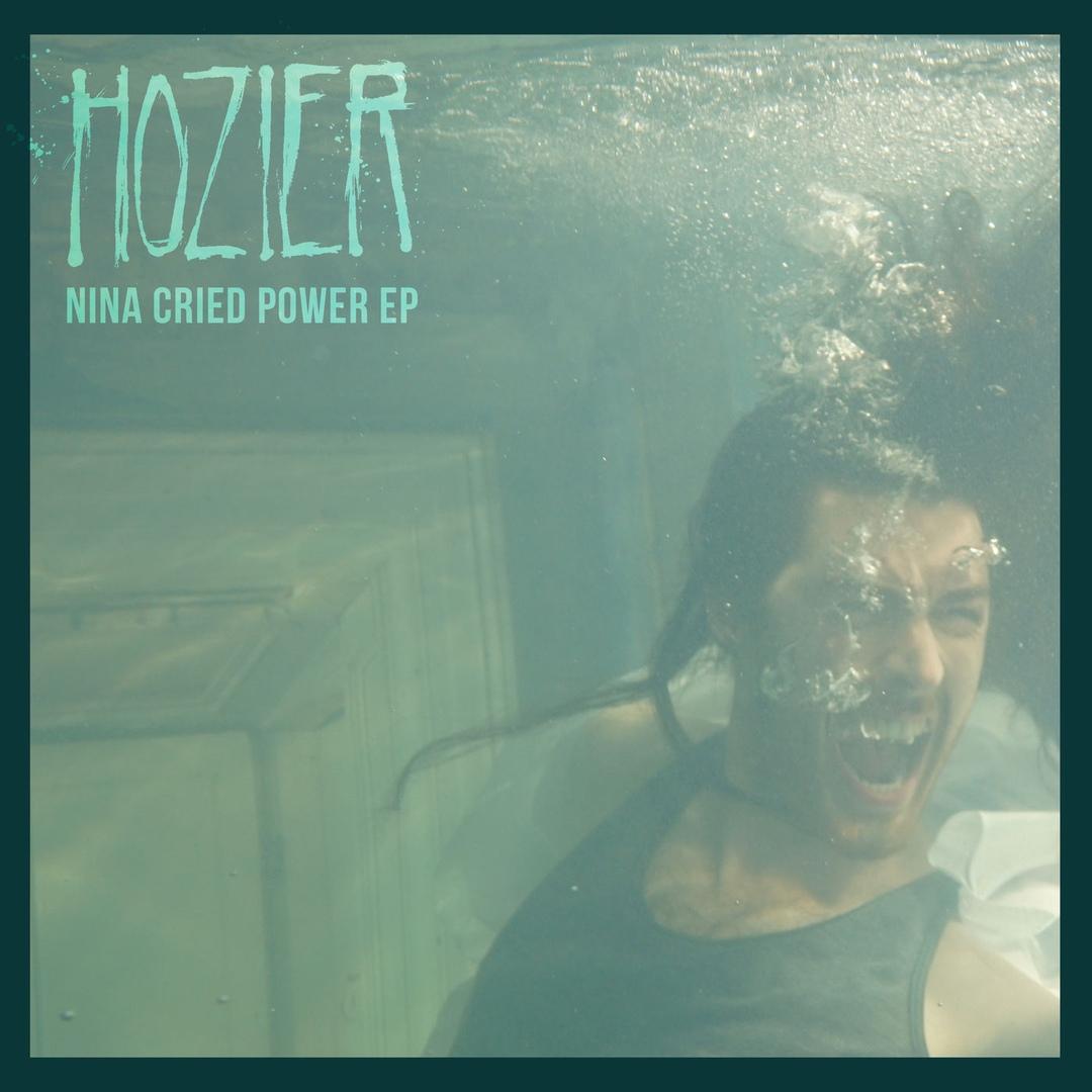 Hozier - Nina Cried Power [EP]