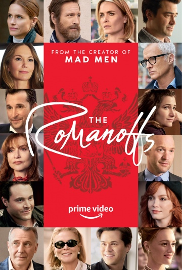 Романовы (сериал 2018 – ...) The Romanoffs