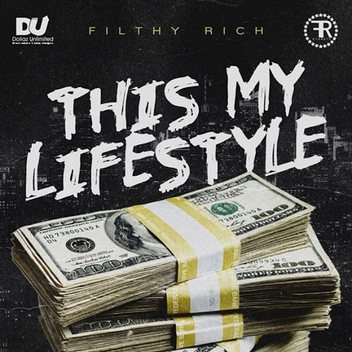 Filthy Rich альбом This My Lifestyle (Clean)