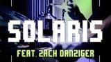 Solaris - Evan Marien x Zach Danziger