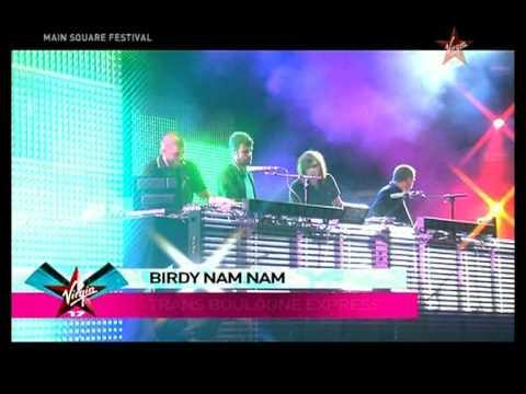 Birdy nam nam Trans Boulogne express live